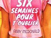 Semaines Pour T'oublier Abby McDonald
