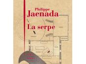 [rentrée littéraire] serpe, roman philippe jaenada