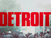 CINEMA Detroit film essentiel émeutes raciales 1967