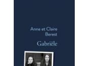 [#mrl17] gabriële, biographie, anne claire berest