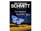 Eric-Emmanuel Schmitt vengeance pardon