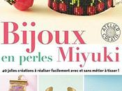 nouveau livre Bijoux perles Miyuki