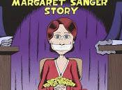 Femme rebelle, l'histoire Margaret Sanger Peter Bagge