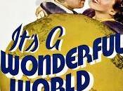 monde merveilleux It's Wonderful World, Dyke (1939)