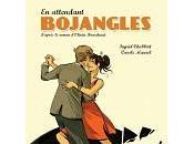 Ingrid Chabbert, Carole Maurel Olivier Bourdeaut attendant Bojangles (BD)