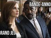 bande-annonce premier film d'Aaron Sorkin avec Jessica Chastain GRAND