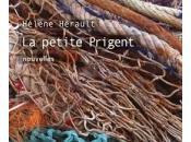 Hélène Hérault. PETITE PRIGENT, nouvelles, éditions Delphine Montalant. 91p, 2017.