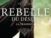 Rebelle désert trahison Alwyn Hamilton