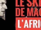 552ème semaine politique: sketch Macron l'Africain.