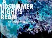 Midsummer Night's Dream Britten l'Atelier d'opéra l'Université Montréal, Haydn Haendel Violons saison 2018-2019 l'Opéra Montréal