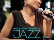 """"""" Abécédaire amoureux Jazz Photographies Pascal Kober"""