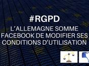 #RGPD L'Allemagne somme Facebook modifier conditions d'utilisation