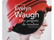 Poignée Cendres d'Evelyn Waugh