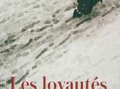 loyautés, Delphine Vigan (2018)