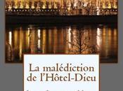 malédiction l'Hôtel-Dieu Jean-Jacques Nuel