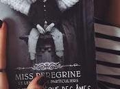 Miss Peregrine enfants particuliers tome