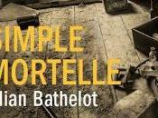☆☆Simple Mortelle Lilian Bathelot