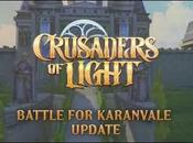 Crusaders Light Nouvelle mise jour Battle Karanvale