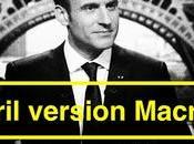 572ème semaine Sarkofrance: avril d'Emmanuel Macron