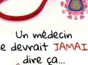 médecin devrait jamais dire Alain Lafeuillade
