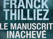 Franck Thilliez manuscrit inachevé