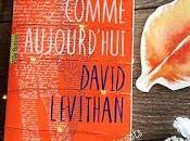 comme aujourd'hui David Levithan