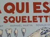 squelette?
