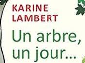 arbre, jour… Karine Lambert