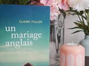 mariage anglais Claire Fuller