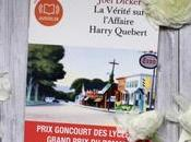 vérité l'affaire Harry Quebert Joël Dicker