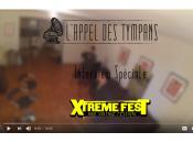 Interview Spéciale Xtreme Fest