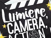Lumière, caméra, action Shira Anthony