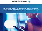Crédit Nord lance virement multi-banque