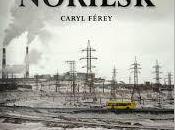 Norilsk, Caryl Ferey