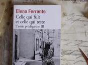 Celle fuit celle reste (L'amie prodigieuse Tome Elena Ferrante
