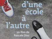 d'une école l'autre, film Pascale Diez