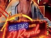 [Critique] SALE TEMPS L'HÔTEL ROYALE