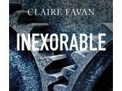 Inexorable Claire Favan