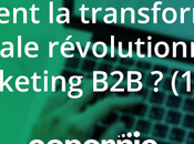 Comment transformation digitale révolutionne marketing