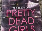 Pretty dead girls- Monica Murphy