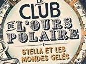 club l'ours polaire (T.1) d'Alex Bell