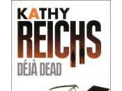 Déjà Dead Kathy Reichs