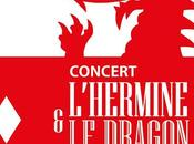 spectacle manquer, Dragon l'Hermine