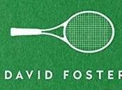 David Foster Wallace, l'infini dans geste