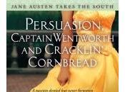 Persuasion, Captain Wentworth Cracklin' Cornbread Mary Jane Hathaway
