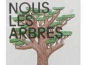Nous arbres, exposition Fondation Cartier pour l'art contemporain