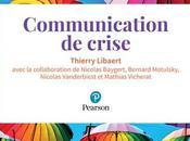 Thierry Libaert communiquer c'est aussi s'exposer crises plus importantes