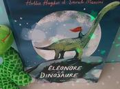Eléonore Dinosaure Hollie Hughes Sarah Massini