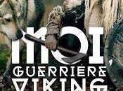Moi, guerrière viking Virgine Platel