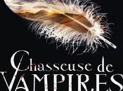 Chasseuse vampires, tome Prophétie l'Archange